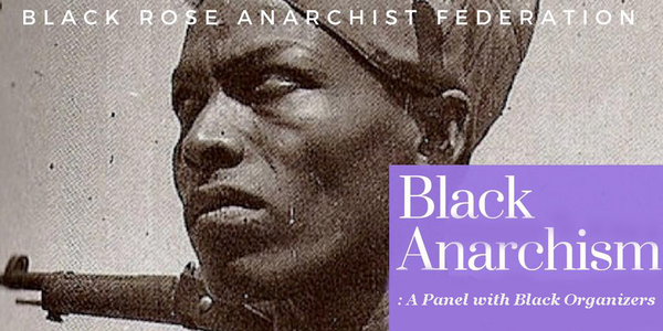 Anarchism and Black Struggle