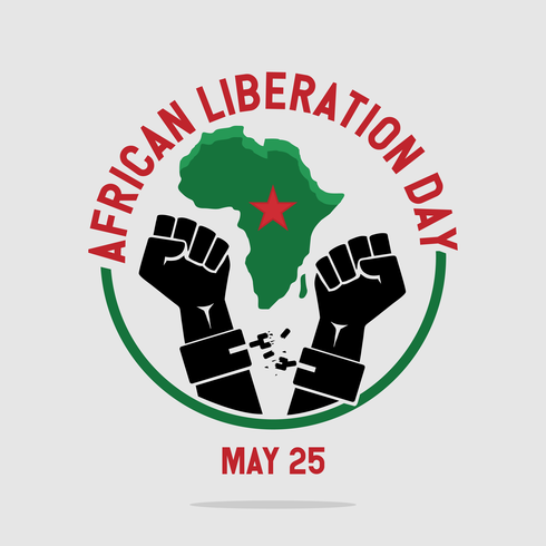 May 25th:  The Joy and Pathos of African Liberation